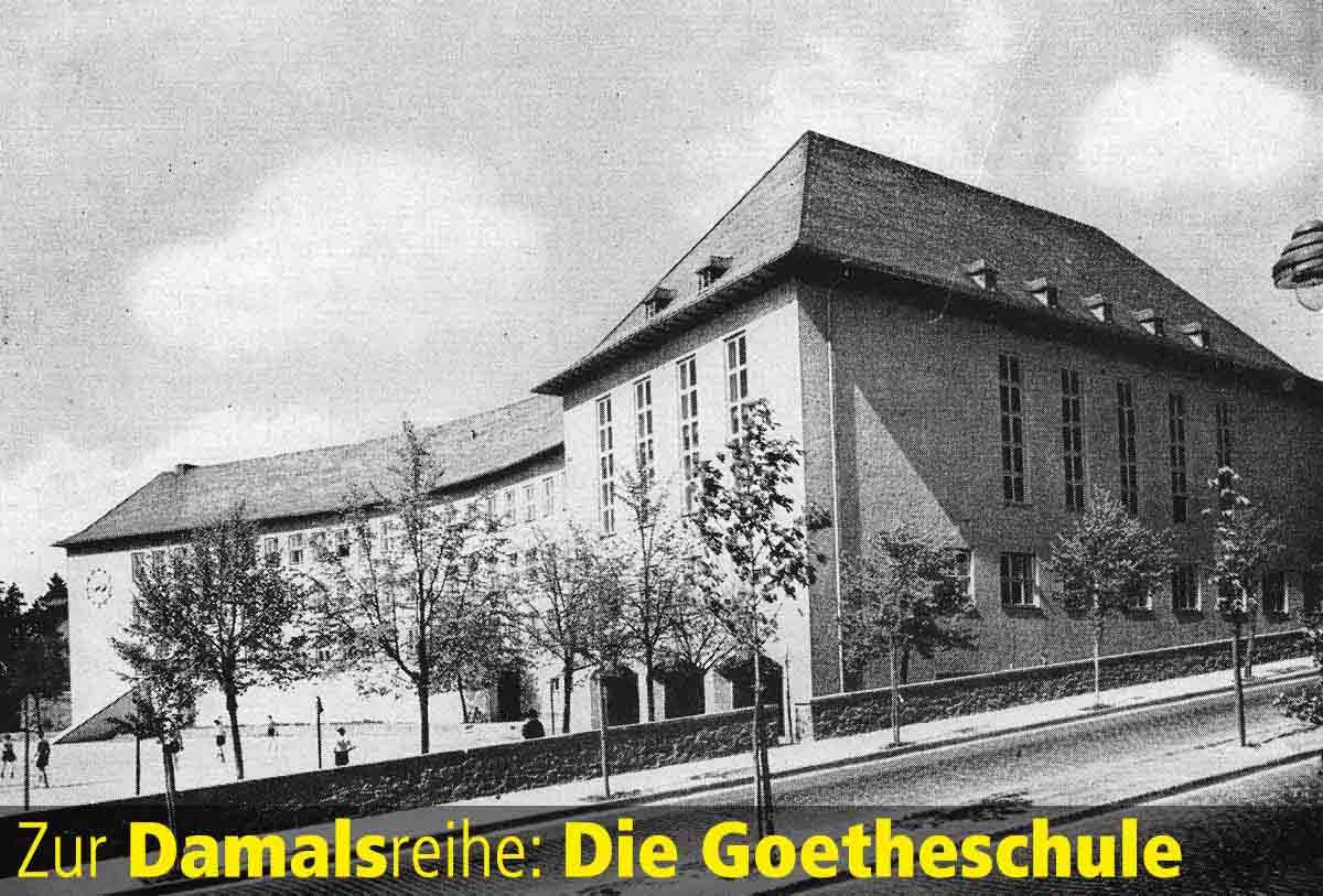 Damalsreihe Teaser Goetheschule in der NS-Zeit